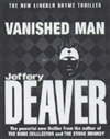 Deaver, Jeffery - Vanished Man, The (Signed First Edition UK)