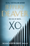 Deaver, Jeffery - XO (Signed First Edition UK)