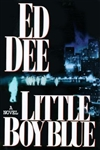 Dee, Ed - Little Boy Blue   (Signed First Edition)