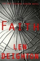 Faith | Deighton, Len | First Edition Book