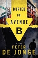 Buried on Avenue B | De Jonge, Peter | Signed First Edition Book