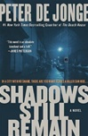 Shadows Still Remain by Peter de Jonge