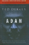 Dekker, Ted - Adam (Signed First Edition)