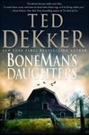 Boneman's Daughters | Dekker, Ted | Signed First Edition Book