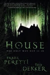 Dekker, Ted & Peretti, Frank | House | Double Signed First Edition Book
