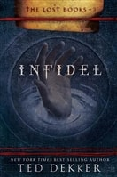 Infidel | Dekker, Ted | Signed First Edition Book