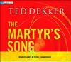 Dekker, Ted - Martyr's Song, The (Signed First Edition)