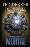 Mortal | Dekker, Ted & Lee, Tosca | Signed First Edition Book