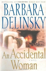 An Accidental Woman | Delinsky, Barbara | First Edition Book