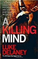 A Killing Mind | Delaney, Luke | Signed First Edition UK Book