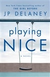 Delaney, J.P. | Playing Nice | Signed First Edition Book