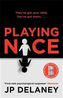 Delaney, J.P. | Playing Nice | Signed First UK Edition Book