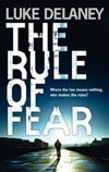 Rule of Fear, The | Delaney, Luke | Signed First UK Edition Book