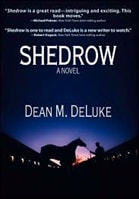 Shedrow | DeLuke, Dean M. | Signed First Edition Book