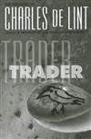 Trader | de Lint, Charles | Signed First Edition Book