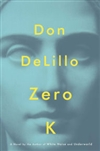 Zero K | DeLillo, Don | Signed First Edition Book
