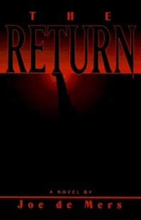 Return, The | De Mers, Joe | First Edition Book