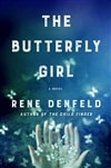 Denfeld, Rene | Butterfly Girl, The | Signed First Edition Copy