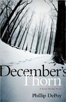 December's Thorn | DePoy, Phillip | Signed First Edition Book
