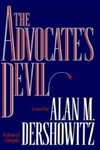 Dershowitz, Alan M. - Advocate's Devil, The (Signed First Edition)
