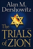 Trials of Zion | Dershowitz, Alan M. | Signed First Edition Book