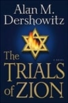 Trials of Zion | Dershowitz, Alan M. | Signed Large Print Edition Book