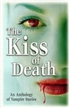 Kiss of Death, The | Design Image Group, Inc., The (Editor) | First Edition Trade Paper Book