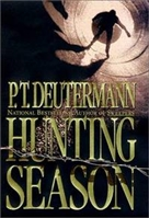 Hunting Season | Deutermann, P.T. | Signed First Edition Book