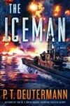 Iceman, The | Deutermann, P.T. | Signed First Edition Book
