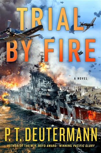 Trial by Fire by P.T. Deutermann