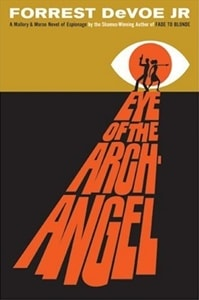 Eye of the Archangel | DeVoe, Forrest | Signed First Edition Book