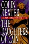 Dexter, Colin | The Daughters of Cain | Signed First Edition