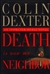 Dexter, Colin - Death is Now My Neighbor (Signed First Edition)