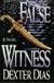 False Witness | Dias, Dexter | First Edition Book