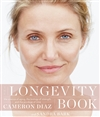 Diaz, Cameron & Bark, Sandra | The Longevity Book: The Science of Aging, the Biology of Strength, and the Privilege of Time | Signed First Edition Book