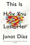 This is How You Lose Her | Diaz, Junot | Signed First Edition Book