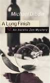 Long Finish, A | Dibdin, Michael | First Edition Book