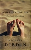 And Then You Die | Dibdin, Michael | Signed First Edition Book