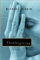 Thanksgiving | Dibdin, Michael | Signed First Edition Book