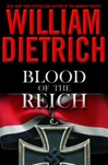 Blood of the Reich | Dietrich, William | Signed First Edition Book