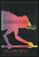 Chameleon | Diehl, William | Signed First Edition Bookonnelly