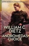 Andromeda's Choice | Dietz, William C. | Signed First Edition Book