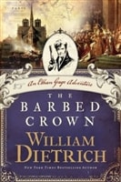 Barbed Crown, The | Dietrich, William | Signed First Edition Book