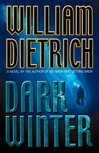 Dark Winter | Dietrich, William | Signed First Edition Book
