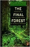 Dietrich, William - Final Forest, The (Signed First Edition Trade Paper Book)