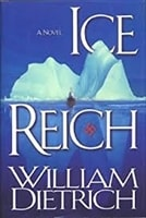 Ice Reich | Dietrich, William | Signed First Edition Book