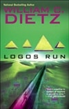 Logos Run | Dietz, William C. | Signed First Edition Book