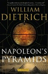 Napoleon's Pyramids | Dietrich, William | Signed First Edition Book