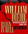 Diehl, William - Reign in Hell (Signed First Edition)