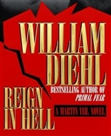 Reign in Hell | Diehl, William | Signed First Edition Book